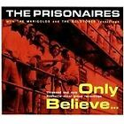 The Prisonaires - Only Believe... (2011)