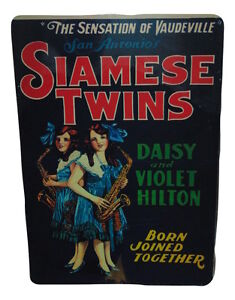 The-Hilton-Sisters-Siamese-Twins-Sign-8-X-12-Inches-New-Aluminum-Freak-Show