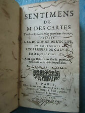 SENTIMENS DE  M. DESCARTES TOUCHANT L'ESSENCE & LES PROPRIETEZ DU CORPS, 1680.