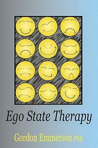 Ego State Therapy by Gordon Emmerson (Paperback, 2007)