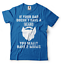 Gift-For-Dad-If-Your-Dad-Doesn-039-t-Have-A-Beard-You-Have-Two-Moms-Sarcastic-Shirt thumbnail 17