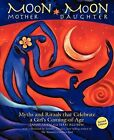 Moon Mother, Moon Daughter by Janet Lucy, Terri Allison (Paperback / softback, 2011)