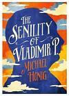 The Senility of Vladimir P by Michael Honig (Paperback, 2016)