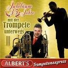 Jubiläum-35 Jahre Mit Der Trompete Unterwegs von Albert's Trompetenexpress (2012)