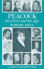 Peacock: His Circle and His Age by Howard Mills (Paperback, 2010)