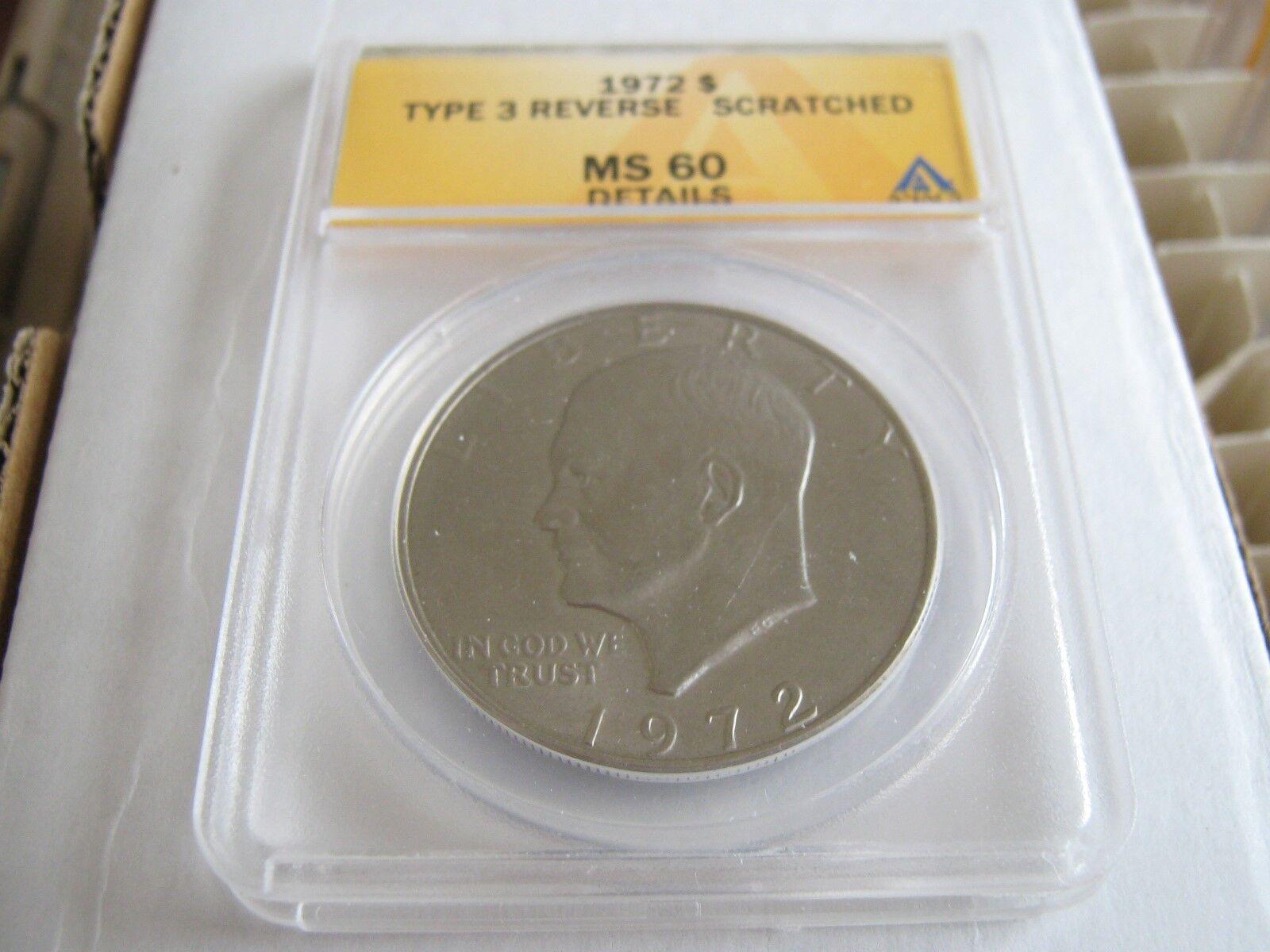 1972 Eisenhower Dollar , Type 3 Reverse , ANACS , Lot o