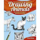 The Essential Book of Drawing Animals by Aimee Willsher (Paperback, 2015)