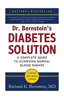 Dr. Bernstein's Diabetes Solution: The Complete Guide To Achiev... Free Shipping