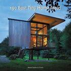 150 Best Tiny Home Ideas by Manel Gutierrez Couto (Hardback, 2016)