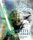 Star Wars Complete Visual Dictionary by James Luceno, David West Reynolds (Hardback, 2006)