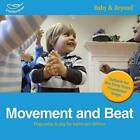 Movement and Beat: Progression in Play for Babies and Children by Sally Featherstone (Paperback, 2013)