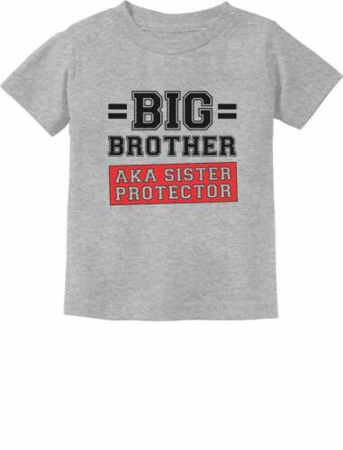 Gift for Big Brother AKA Little Sister Protector Toddler//Infant Kids T-Shirt