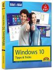 Windows 10 Tipps und Tricks: Bild für Bild sehen und können von Philip Kiefer (2015, Taschenbuch)