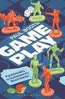 Game Play: Paratextuality in Contemporary Board Games by Paul Booth (Paperback, 2015)