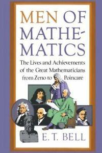 Men of Mathematics by E T Bell: New
