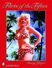 Flirts of the Fifties by Bunny Yeager (Paperback, 2007)