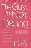 The Guy I'm Not Dating-ExLibrary