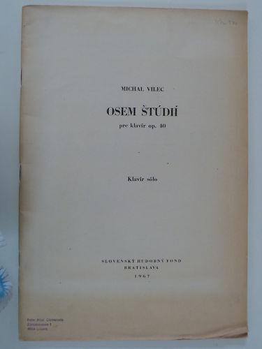 Piano solo MICHAL VILEC op.40 osem studii , 1967
