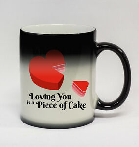 Piece of Cake #194 - Funny 11oz Color Changing Coffee Mug Valentine's Day Love