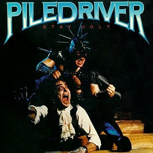 Piledriver - Stay Ugly [New CD]
