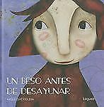 Un beso antes de desayunar  A Kiss Before Breakfast (Spanish Edition)