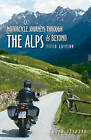 Motorcycle Journeys Through the Alps & Beyond by John Hermann (Paperback, 2013)