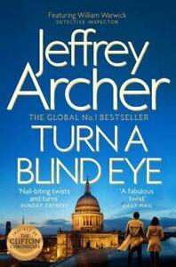 Turn a Blind Eye by Jeffrey Archer