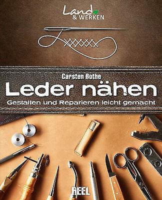 Leder nähen Gestalten und Reparieren leicht gemacht Lederpflege Pflege Buch