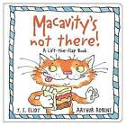 Macavity's Not There!: A Lift-the-Flap Book by T. S. Eliot (Hardback, 2016)