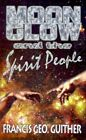 Moon Glow and The Spirit People 9780759624214 by Francis George Guither