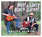 Guilty Saints von Larry Black Neal & Garner (2016)