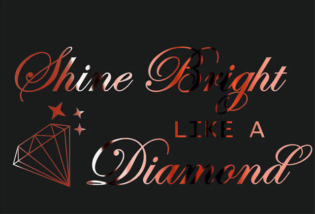 Shine Bright like a Diamond Wall Sticker Rose Gold Quote Bedroom Living room