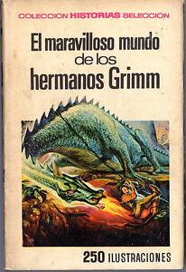 El-maravilloso-mundo-delos-hermanos-Grimm-Historias-Seleccion-Infantil-y-juvenil