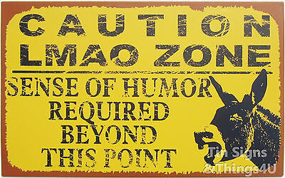 Caution LMAO sense of humor required laugh my ass off bar pub game room TIN SIGN