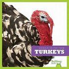 Turkeys by Wendy Strobel Dieker (Hardback, 2012)