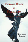 Proposed Roads to Freedom: Socialism, Anarchism & Syndicalism by Bertrand Russell (Paperback / softback, 2008)