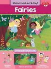 Fairies: Interactive Fun with Fold-Out Play Scene, Reusable Stickers, and Punch-Out, Stand-Up Figures! by Walter Foster (Paperback, 2014)