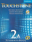 Touchstone Level 2A Student's Book A with Audio CD/CD-ROM by Helen Sandiford, Jeanne McCarten, Michael J. McCarthy (Mixed media product, 2005)