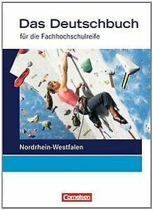 Das-Deutschbuch-Fachhochschulreife-Nordrhein-Westfal-Buch-Zustand-gut