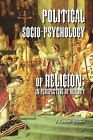 Political Socio-Psychology of Religion: In Perspective of Reality by J Lamah Walker (Paperback / softback, 2011)