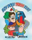 Boy Does Trash Fly!: A Recycling Story by James R Thomas (Paperback / softback, 2013)