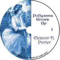 Pollyanna Grows Up, Childrens Audiobook By Eleanor H. Porter On 8 Audio Cds