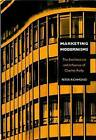 Marketing Modernisms: The Architecture and Influence of Charles Reilly by Peter Richmond (Paperback, 2001)