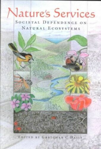1 of 1 - Nature's Services: Societal Dependence On Natural Ecosystems-ExLibrary