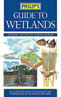 Guide to Wetlands by Octopus Publishing Group (Paperback, 2005)
