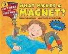 What Makes a Magnet? von Franklyn M. Branley (2016, Taschenbuch)