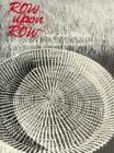 Row upon Row by Dale Rosengarten (Paperback, 2004)