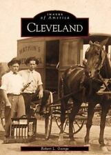 Images of America: Cleveland by Robert L. George (2000, Paperback)