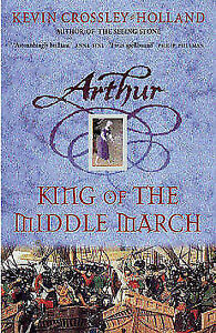 King-of-the-Middle-March-by-Kevin-Crossley-Holland-Hardback-2003