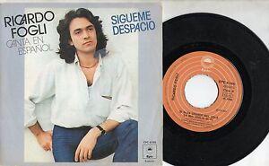 RICCARDO-FOGLI-in-SPAGNOLO-disco-45-giri-STAMPA-SPAGNOLA-Sigueme-despacio